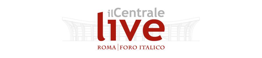 Concerti al Foro Italico, Il Centrale Live di Roma